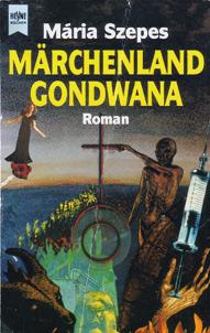 Maria Szepes Märchenland Gondwana